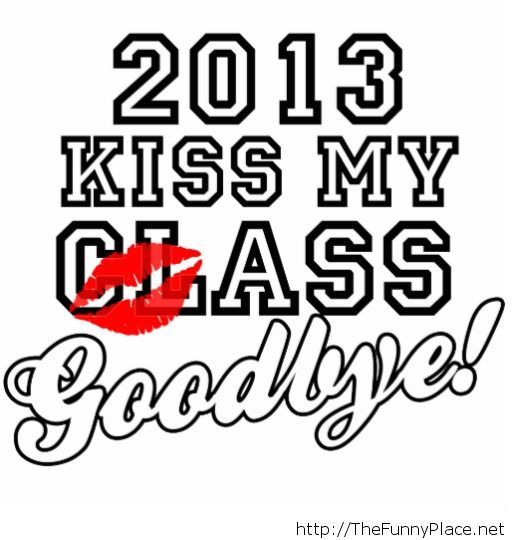 Goodbye 2013 funny wallpaper