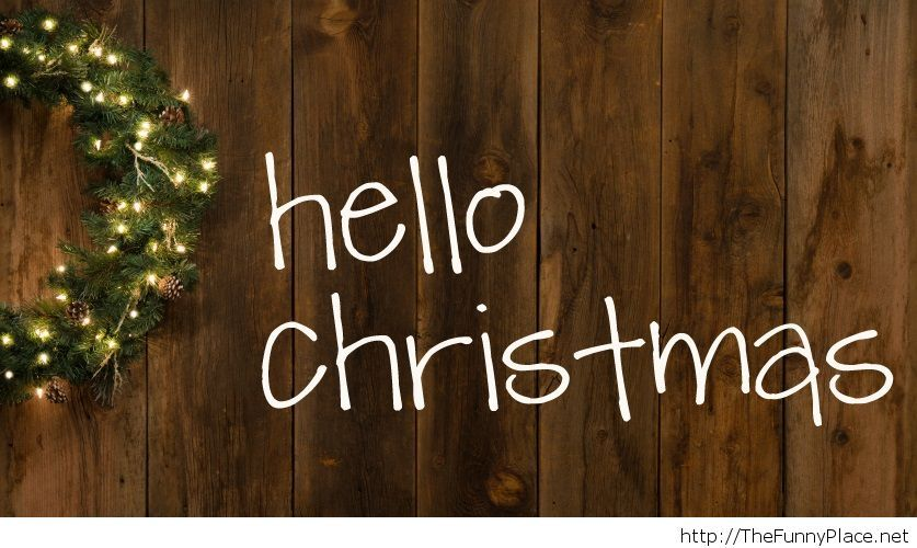 Hello, Christmas time is here