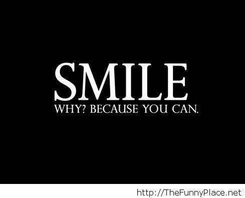 I still can smile