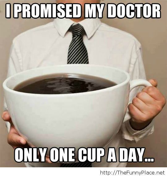 One cup a day
