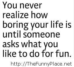 So, What you do for fun