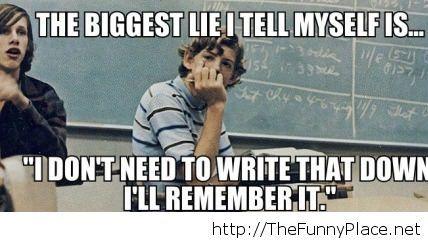 The biggest lie in school