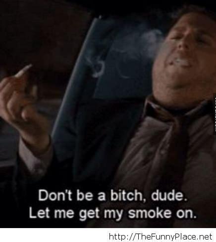 Don't be a btch