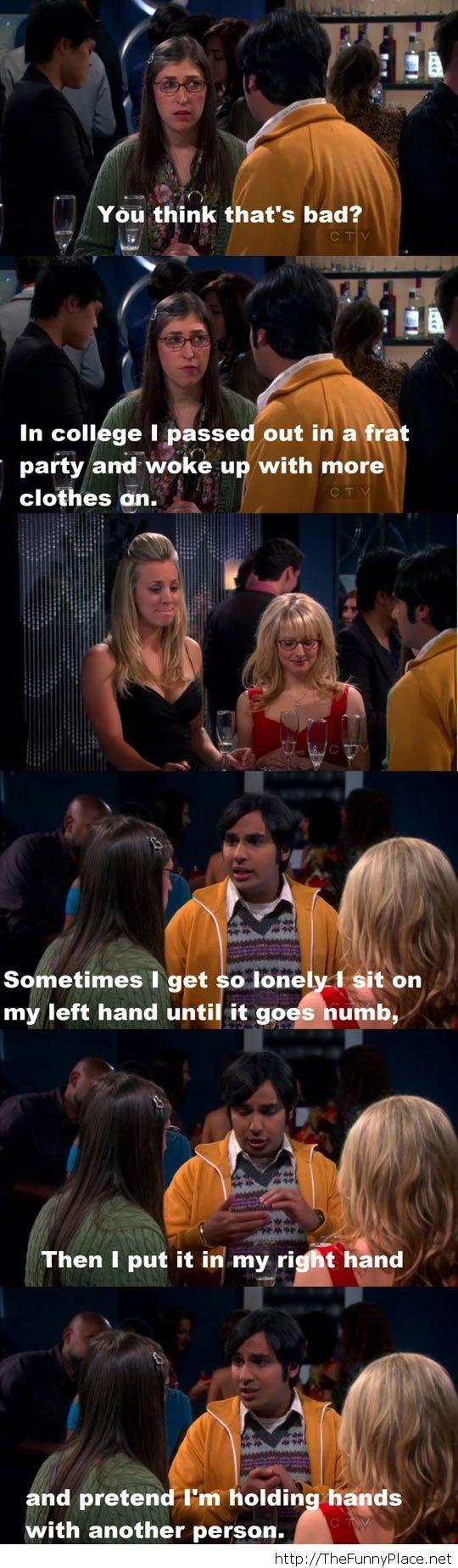 Forever alone level - Raj