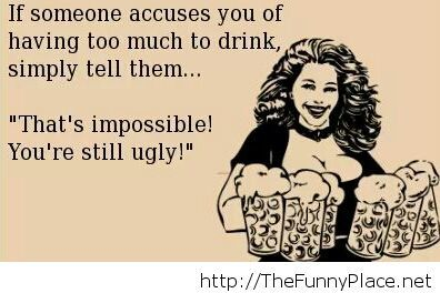 I don't drink much...