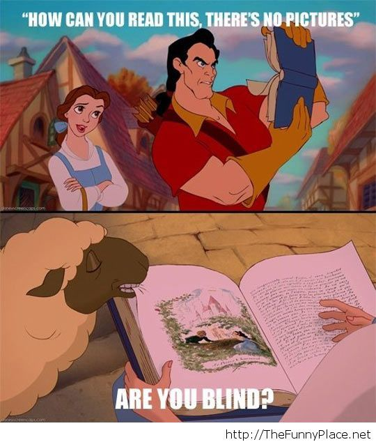 No one's blind like Gaston…