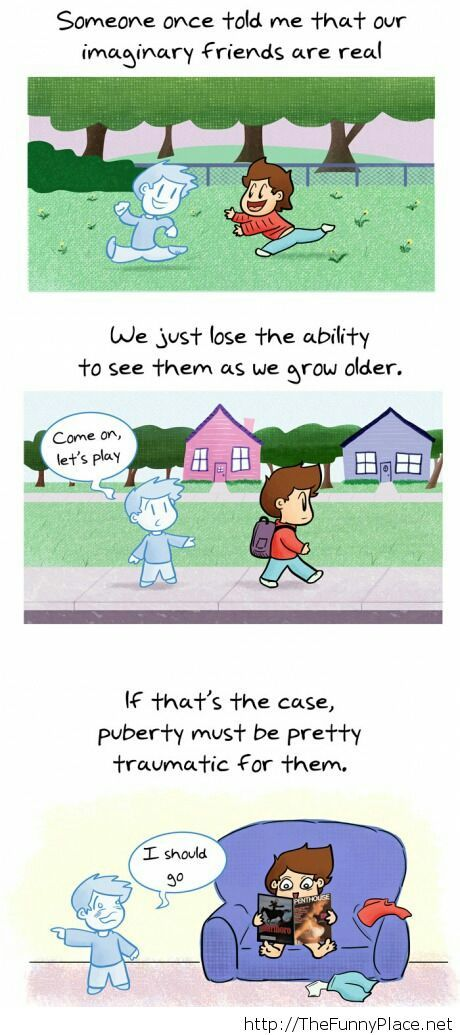 Our imaginary friends