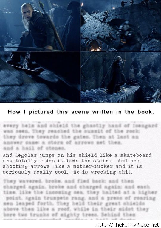 This is actually how Peter Jackson read Lord of The Rings