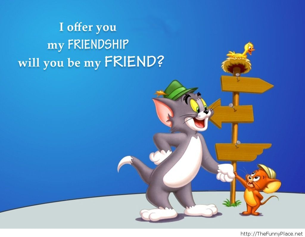 Funny Quote About Friendship Tom And Jerry Friendship Quote  Thefunnyplace