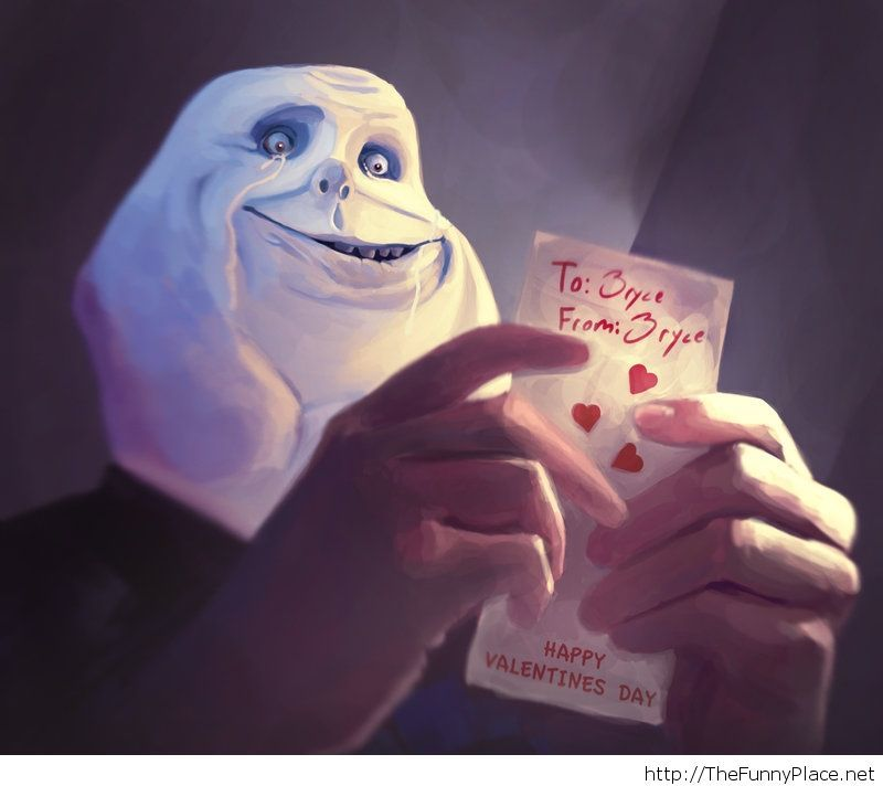 Forever alone card for Valentine's Day