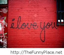 I love you writing on a wall