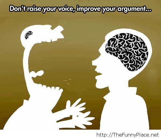 Just improve your arguments