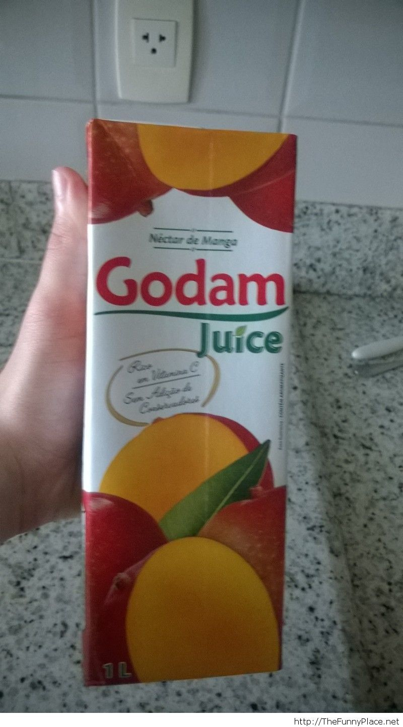 Got some godam juice from the store