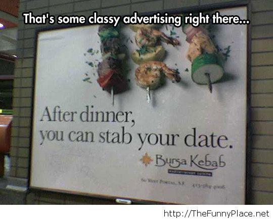 Classy advertising there...
