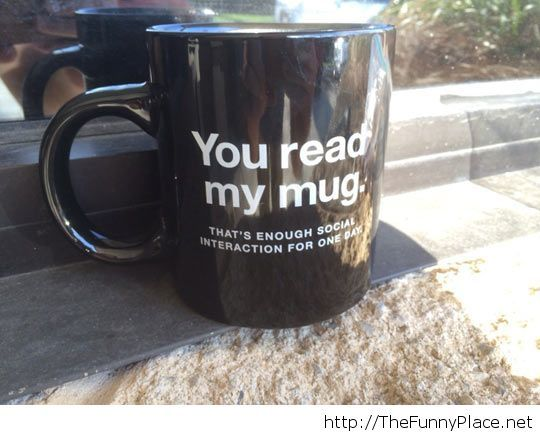 Mug for introverts
