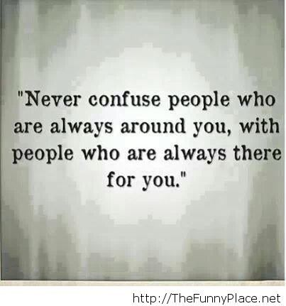 Never confuse them