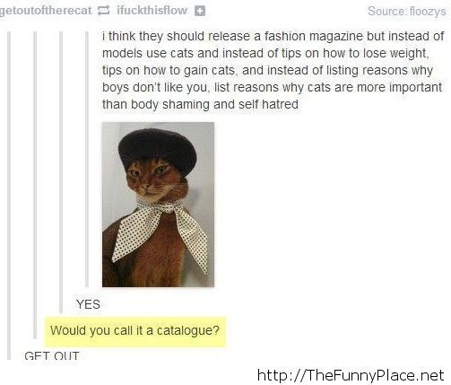A fashion magazine with cats…