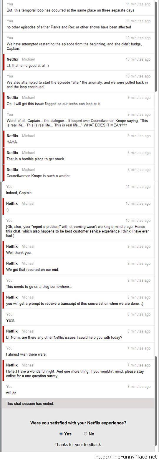 Netflix's costumer service…