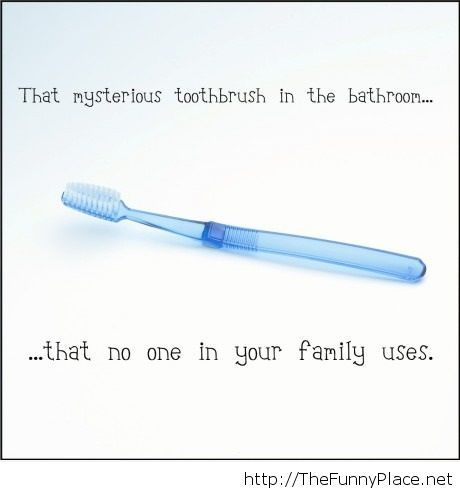 The mysterious tootbrush in the bathroom