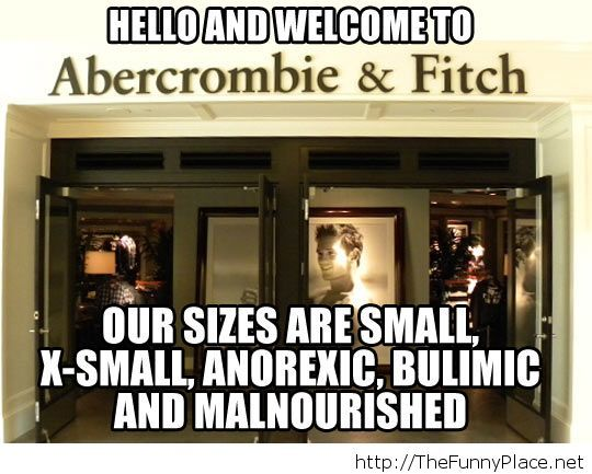 Funny Abercrombie size