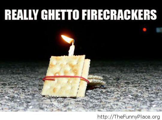 Ghetto firecrackers