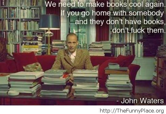 John Waters On Books Funny