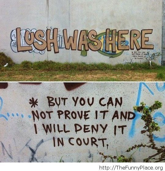 Lush was here