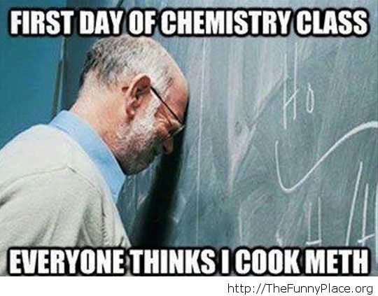 As a chemistry teacher