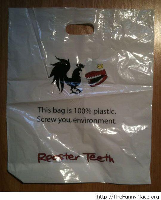 Honest plastic bag saying