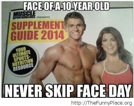 Don't skip face day