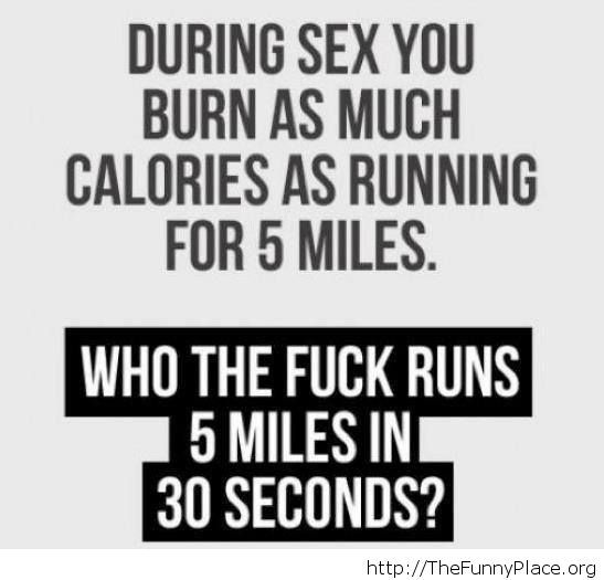 Funny burning calories fact