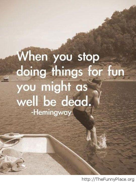 Keep having fun – TheFunnyPlace