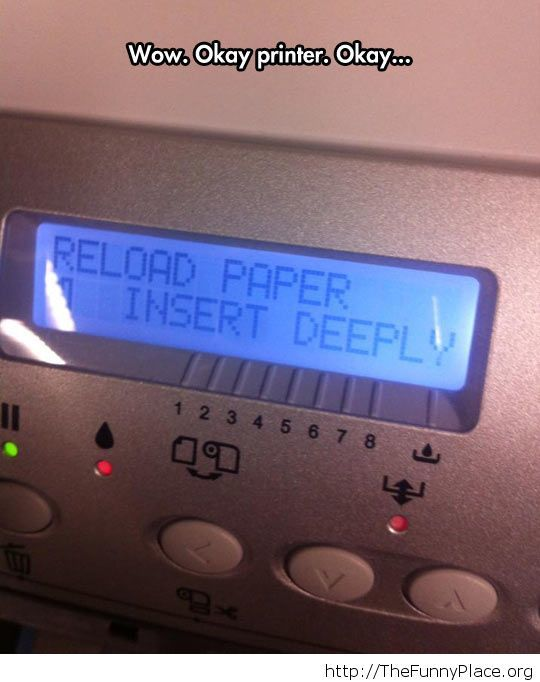 Slow down, printer...