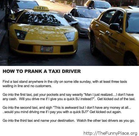 Taxi drivers prank