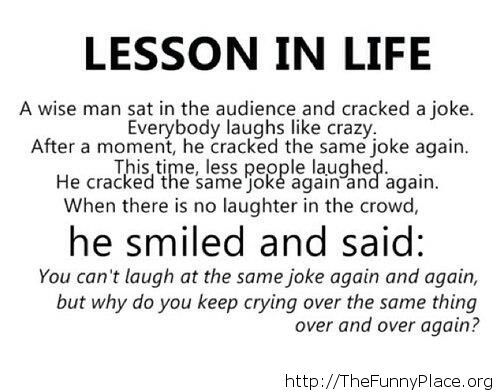 Awesome lesson in life joke