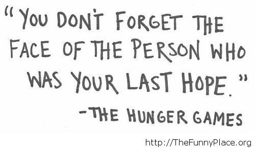 The Hunger Games inspirational quote