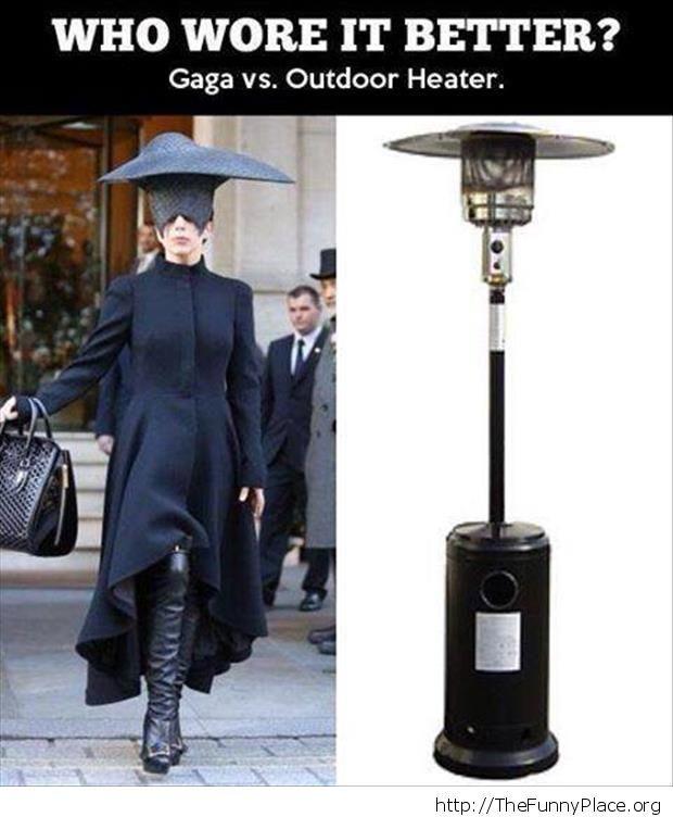Gaga vs. outdoor heater