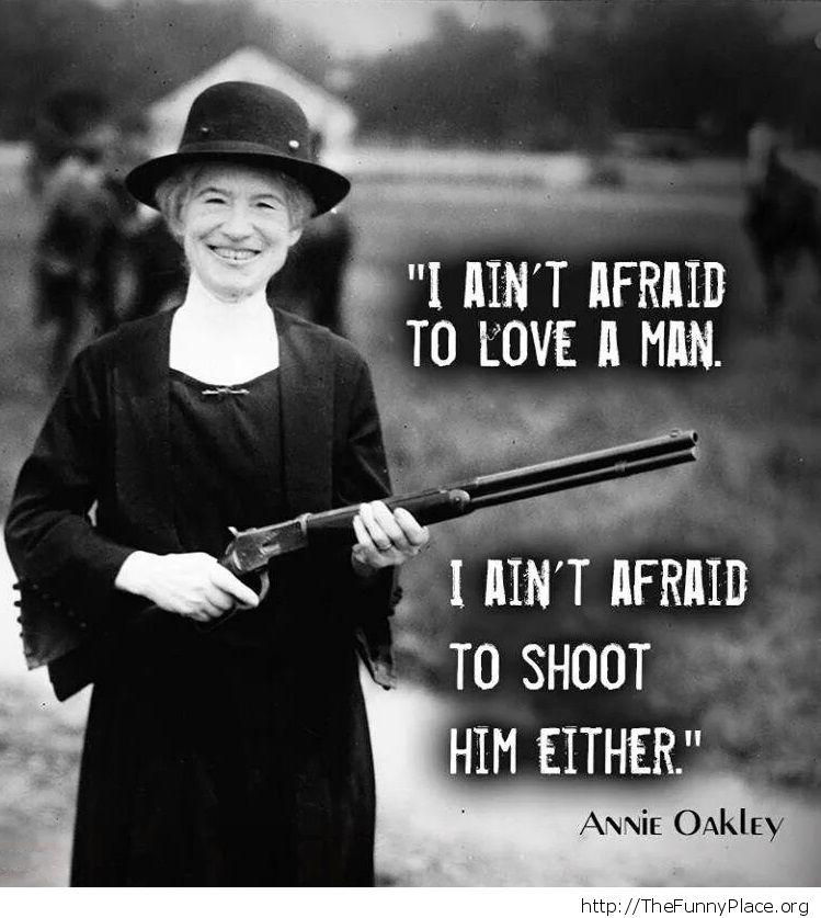 I ain't afraid to love a man