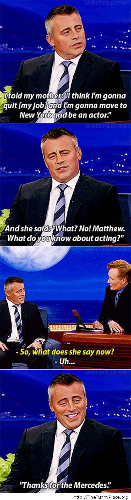 Matt LeBlanc about his mom