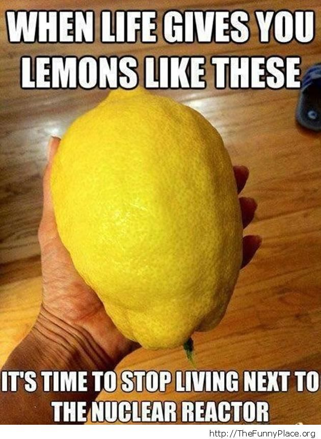 When live gives you lemons
