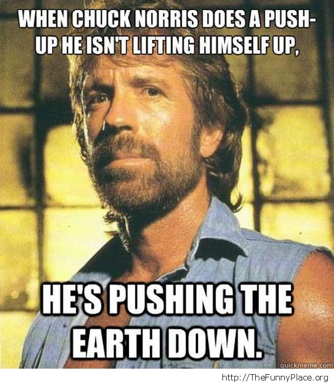Funny Ups Meme : Chuck norris push ups thefunnyplace
