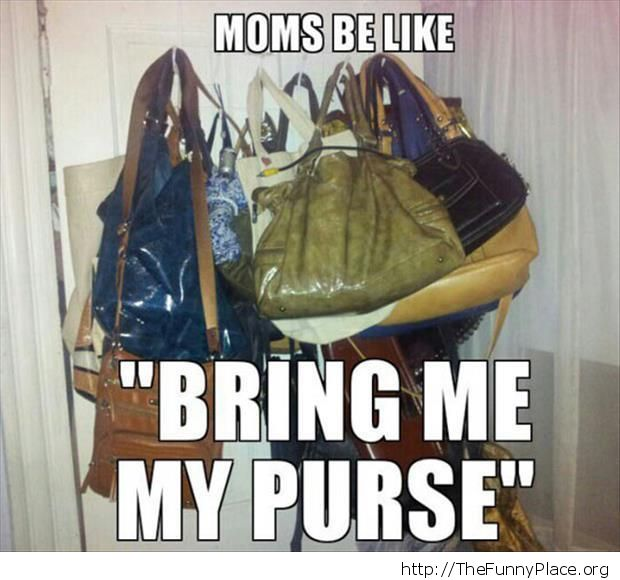 Moms and their purses