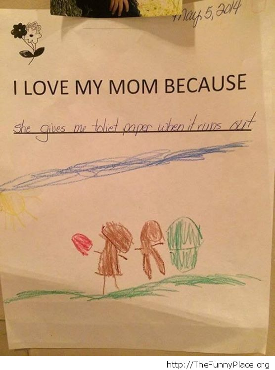 Why he loves his mom
