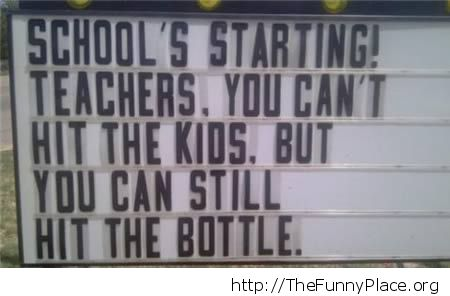In school you hit the bottle