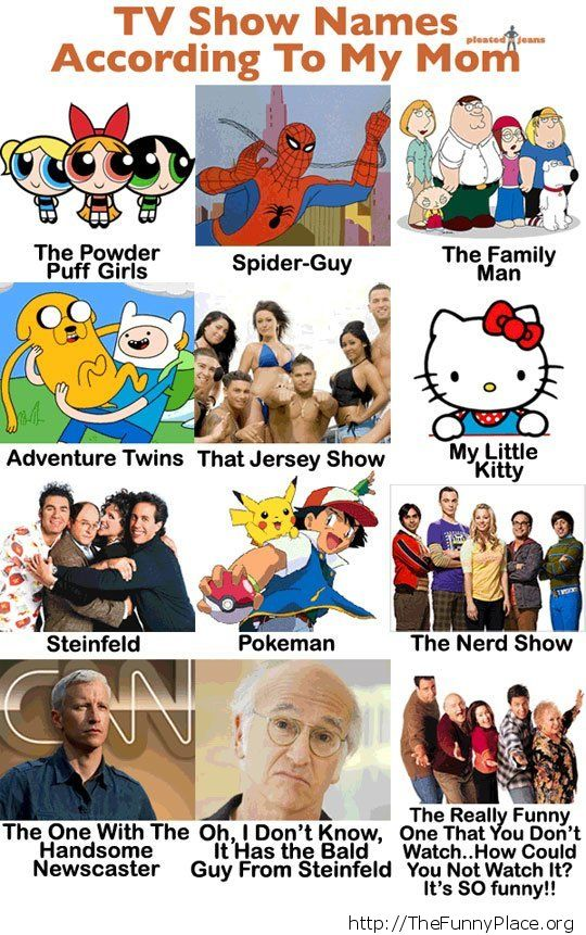 My mom and Tv show names