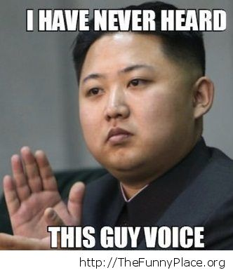 Never heard his voice