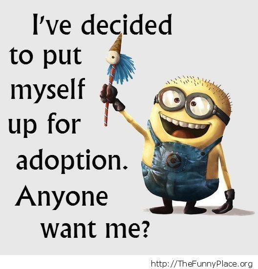 Would you adopt me