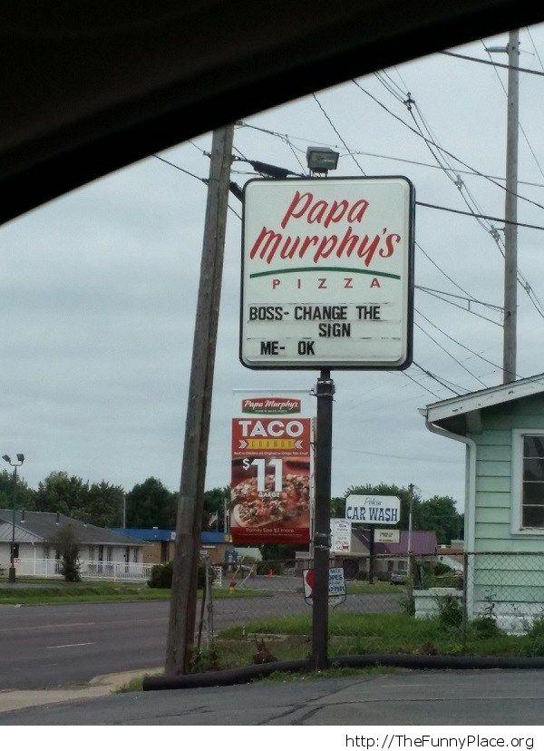 Papa murphys sign