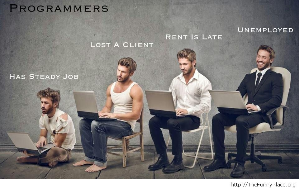 When a programmer has a steady job