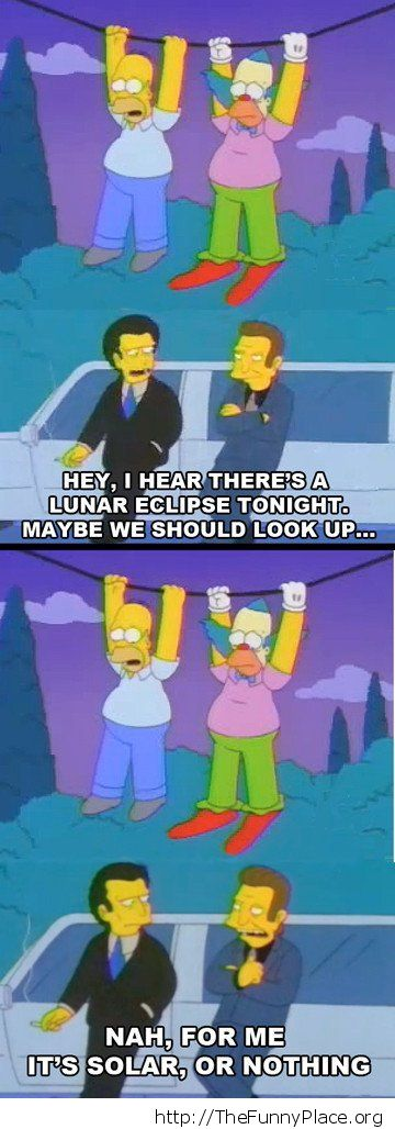 There's an eclipse tonight